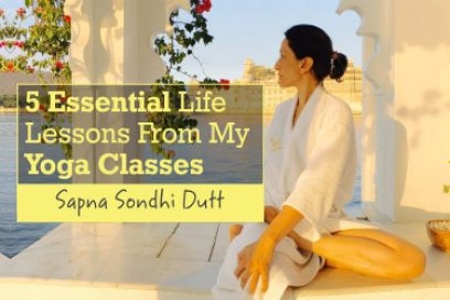 5 Essential Life Lessons From My Yoga Classes