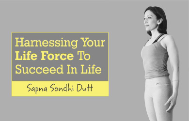 Harnessing Your life force (1)