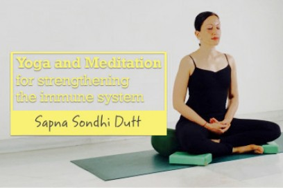 Yoga and Meditation for Strengthening the Immune System