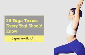 20 yoga terms every yogi should know