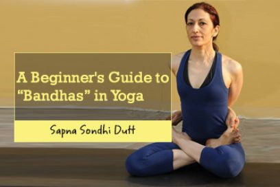"A Beginner's Guide to ""Bandhas"" in Yoga"
