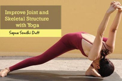 Improve Joint and Skeletal Structure with Yoga