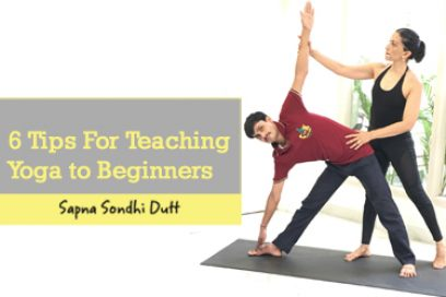6 Tips For Teaching Yoga To Beginners