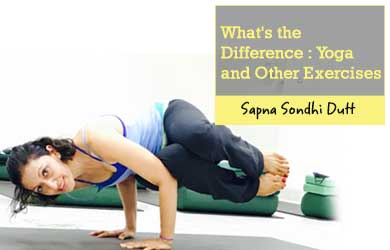 What's the Difference: Yoga and Other Exercises